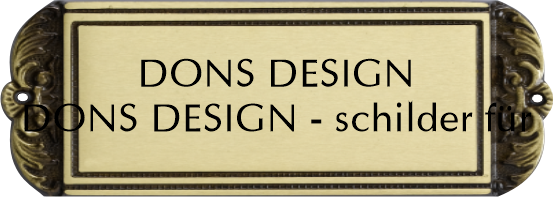 dons design 10 messing schild schilder zum selber. Black Bedroom Furniture Sets. Home Design Ideas